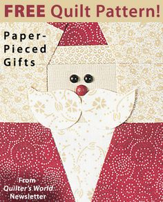 Paper Pieced Gifts Download from Quilter's World newsletter. Click on the photo to access the free pattern. Sign up for this free newsletter here: AnniesNewsletters.com.