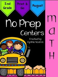 No Prep:  Math Centers:  2nd Grade:  August:  Back to SchoolI understand how very valuable every bit of planning time is.  This NO PREP MATH CENTERS unit is a breeze to get ready for your math centers each week.  There are games, interactives, BUMP, and much more included in this unit.