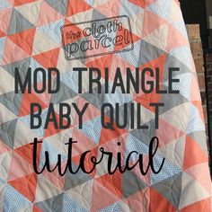 Mod Triangle Baby Quilt Tutorial