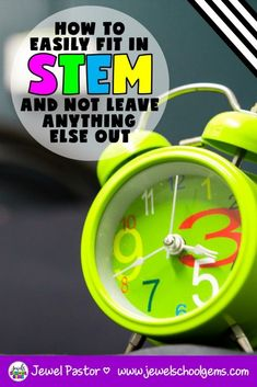 HOW TO EASILY FIT IN STEM AND NOT LEAVE ANYTHING ELSE OUT by Jewel's School Gems | Keep reading for some uncomplicated ideas to fit in STEM into an already tight schedule. Try one or all of the ideas I am sharing with you, and with a little brainstorming, you will probably find many more ways to incorporate STEM in your everyday teaching.