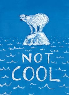 Not Cool by Daniel Baxter, from the book Posters for Change