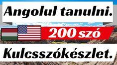 Angolul tanulni [13] Kulcsszókészlet. 200. - YouTube Youtube, Company Logo, English, English Language, Youtubers, Youtube Movies