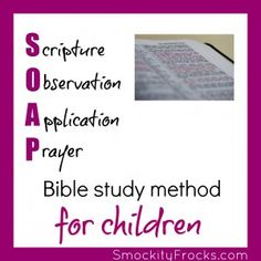 S.O.A.P. Method for children (shown in action)