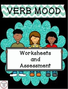 Verb Mood A Common Core Worksheet And Assessment Bundle Common Core Worksheets Common Core Assessments Common Core