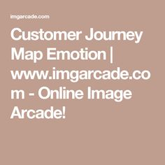Customer Journey Map Emotion | www.imgarcade.com - Online Image Arcade!