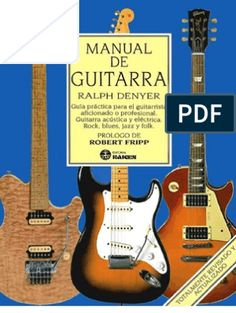 The Guitar Handbook: A Unique Source Book For The Guitar Player - Amateur Or Professional, Acoustic… Psychedelic Rock Bands, 10 Millions, Jazz, Guitar Instructor, Guitar Books, Music Books, Guitar Reviews, Blues, Music Theory