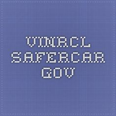 vinrcl.safercar.gov  For VIN recall numbers and car safety recalls