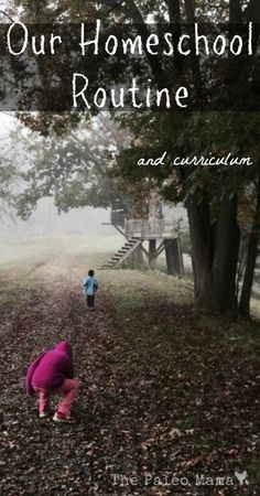Our Homeschool Routine and Curriculum
