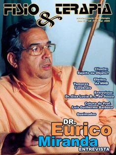Edição 19 da Revista NovaFisio. Tudo sobre Fisioterapia. Esta traz uma entrevista com o Fisioterapeuta e Ex Diretor de Futebol Dr. Eurico Miranda.