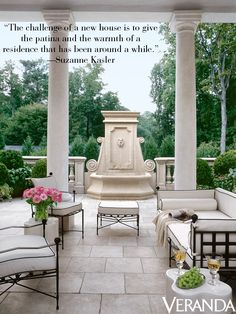 """""""The challenge of a new house is to give the patina and the warmth of a residence that has been around for a while."""" —Suzanne Kasler - Veranda.com"""