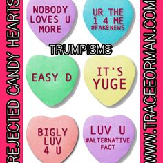 It's time for more #rejectedcandyhearts! Here are some #Trump inspired rejects. #valentines #candyhearts #candyheartrejects #valentinesday #teachersfollowteachers #trumpisms #bigly #easyd #alternativefacts #fakenews