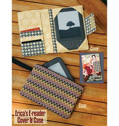 Erica's E-reader Cover & Case~ http://kwiksew.mccall.com/k3924-products-20457.php?page_id=3364&utm_source=S201202Quilts&utm_medium=email&utm_campaign=S201202Quilts_K3924&utm_source=S201202Quilts&utm_medium=email&utm_campaign=S201202Quilts