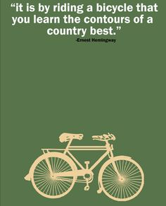 Ernest Hemingway Cycling Quote Poster by pedalprints on Etsy