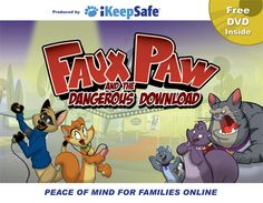 Help kids learn online safety with this series of free downloadable videos or e-books. Faux Paw series is quite cute!