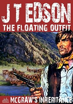 McGraw's Inheritance (A Floating Outfit Western Book 15) by [Edson, J. T.]