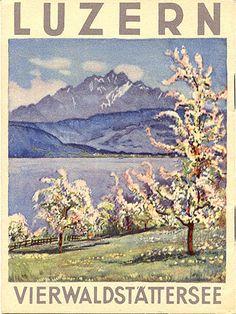 Luzern - Vierwaldstättersee, circa 1930 Travelbrochuregraphics.com David Levine
