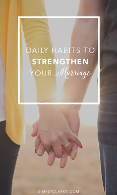 Big gestures are nice, but its the little things, the small daily details that fuel a marriage. Here are a few daily habits to strengthen your marriage.