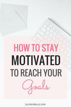 Its easy to get excited about a new project or goal. But its even easier to lose motivation if you dont set your mind on completing it if you feel overwhelmed sidetracked or run into obstacles. Here are some tips on how to stay motivated to reach yo Inspiration Entrepreneur, Entrepreneur Motivation, Business Inspiration, Business Motivation, Goal Setting Worksheet, Business Goals, Business Tips, Creative Business, Business Leaders
