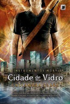 Cidade de Vidro, Cassandra Clare