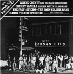 This Ain't The Summer Of Love: Max's Kansas City: The Dates and Details 1965 - 1981