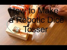 How to Make a Robotic Dice Tosser