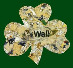 Celebrate your luck with a ReWall Shamrock, available with our 100% recycled green building materials.