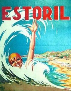 ESTORIL Portugal , Vintage travel poster Artist: Roberto - 1930's Origin: Portugal - from :www.la-belle-epoque.com #beach #essenzadiriviera.com