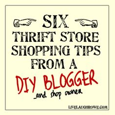 Six Thrift Store Shopping Tips from a DIY Blogger #thrifting