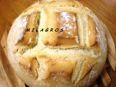 Pan milagro http://cosasricasydebuenver.blogspot.com