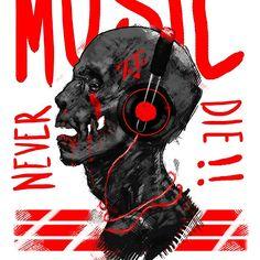 Music Never Die Zombie