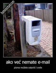 Ako već nemate e-mail #akovećnemateemail #email #poštanskisandučić #pošta #pismo #pisma #humor #šale #vicevi #smiješneslike Smiješne slike i vicevi na humorpicture.com - http://humorpicture.com/ako-vec-nemate-e-mail-akovecnemateemail-email-postanskisanducic-posta-pismo-pisma-humor-sale-vicevi-smijesneslike-smijesne-slike-i-vicevi-na-humorpicture-com/