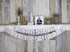 Bachelorette Banner | Nautical Wedding | Last Sail Before the Veil by WeddingBannerLove, $30.00
