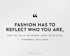 The+50+Most+Inspiring+Fashion+Quotes+Of+All+Time+via+@WhoWhatWear