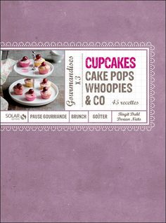 Buy Cupcakes, Cakes-Pops, Woopies & Co by Birgit DAHL, Dorian NIETO and Read this Book on Kobo's Free Apps. Discover Kobo's Vast Collection of Ebooks and Audiobooks Today - Over 4 Million Titles! Cupcakes, Cupcake Cakes, Cake Pops, Dahl, Oatmeal, Brunch, Sweets, Cooking, Breakfast
