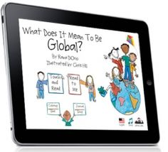 What Does It Mean To Be Global? A bilingual storybook and activity app that every child should have on their iPad