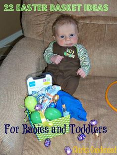 Easter Basket Ideas for Babies and Toddlers from @Katie Clark @ Clarks Condensed