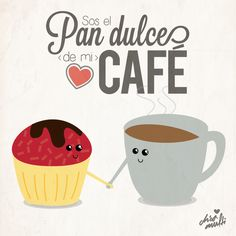 Your the sweet bread to my coffee. Pan Dulce, Smileys, I Love Coffee, My Coffee, Coffee Cafe, Coffee Shop, Cafe Quotes, Buenos Dias Quotes, True Love