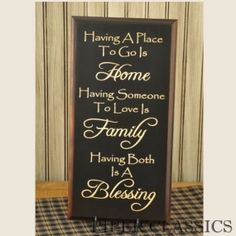 """Having a Place To Go Sign - beautiful pine sign brings new life to this inspirational thought. Painted black with a stained border. The letters are hand sculpted and raised on the wood. Striking! Bracket for hanging is included. Size: 18"""" high x 9"""" wide. Made in U.S.A. http://www.piperclassics.com/products/Having_A_Place_To_Go-8921-41.html"""