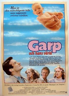 The World According to Garp. Robin Williams is wonderful in this.