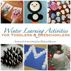 Winter Learning Activities for Toddlers and Preschoolers from Teaching 2 and 3 Year Olds