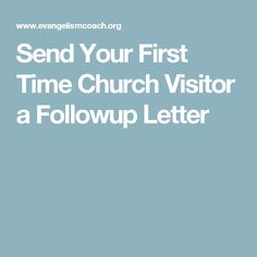 Send Your First Time Church Visitor a Followup Letter