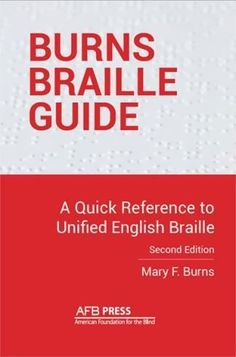 Burns Braille Guide: A Quick Reference to Unified English Braille Braille Alphabet, Teaching Career, Curriculum Planning, Most Popular Books, English, Transcription, Learning To Be, Learn To Read, Burns