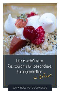 How To Gourmet 6 Restaurants in Erfurt für besondere Gelegenheiten