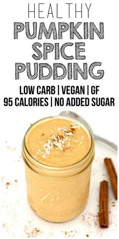 Healthy Pumpkin Spice Pudding (Low-Carb, Vegan, Gluten-Free & No Added Sugar)