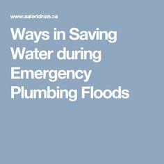 Ways in Saving Water during Emergency Plumbing Floods