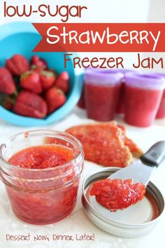 Low-Sugar Strawberry Freezer Jam + Tips & Tricks to Setting Jam - Dessert Now, Dinner Later!