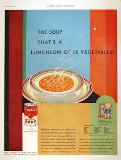 1931 Campbell's Soup vintage ad. The soup that's a luncheon of 15 vegetables! 21 varieties and only 11 cents a can!