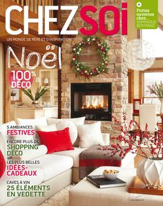 Notre numéro de décembre est en kiosque dès maintenant. Laissez-vous inspirer par nos idées cadeaux et nos décors festifs! #deco #noel #cadeaux #idees