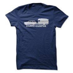 Happy Camper. Check this shirt now: http://coolshirts4you.blogspot.com/2015/03/happy-camper.html