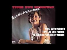 Vicki Sue Robinson ~ Turn The Beat Around 1975 Disco Purrfection Version
